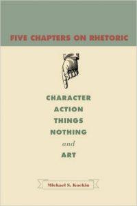 Five Chapters on Rhetoric